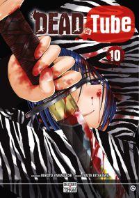 Dead tube T10, manga chez Delcourt Tonkam de Yamaguchi, Kitakawa