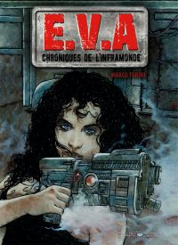 EVA, Chroniques de l'inframonde, bd chez Graph Zeppelin de Turini