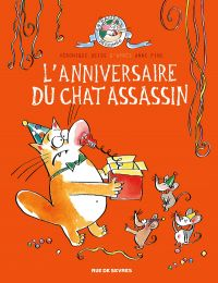 Le Chat assassin T4 : L'anniversaire du chat assassin (0), bd chez Rue de Sèvres de Deiss