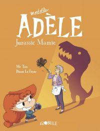 Mortelle Adèle T16 : Jurassic Mamie (0), bd chez Tourbillon de Mr Tan, le Feyer, Sapin