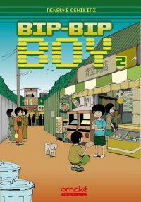 Bip-Bip Boy T2, manga chez Omaké books de Oshikiri