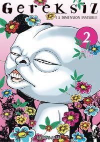 Gereksiz - La dimension invisible T2, manga chez Akata de Furuya