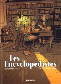 Les Encyclopédistes, bd chez Robinson de Pérez Ledo, Orbe