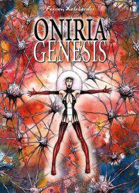Oniria Genesis, bd chez Graph Zeppelin de Xalabarder
