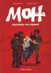Moh : Palestinien mais presque (0), bd chez La boîte à bulles de De Gemmis, Begnez