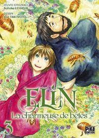 Elin la charmeuse de bêtes T3, manga chez Pika de Uehashi, Takemoto