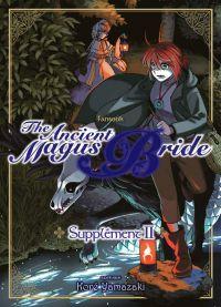 The ancient magus bride  : Supplément 2 (0), manga chez Komikku éditions de Yamazaki