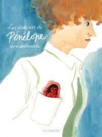 Les Deux vies de Pénélope chez Le Lombard