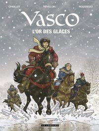 Vasco T30 : L'or des glaces (0), bd chez Le Lombard de Révillon, Chaillet, Rousseau