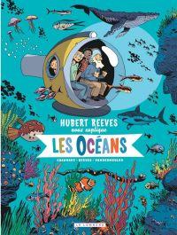 Hubert Reeves nous explique T3 : Les océans (0), bd chez Le Lombard de Vandermeulen, Reeves, Casanave, Champion