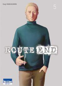 Route end T5, manga chez Ki-oon de Nakagawa