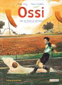 Ossi, bd chez Steinkis de Voloj, Podolec
