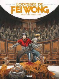 L'Odyssée de Fei Wong T3 : La Nuit des mécréants (0), bd chez Glénat de Le Galli, Crescenzi, Rizzu