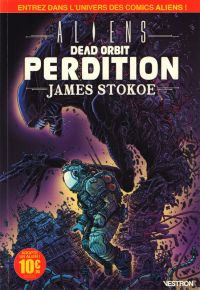 Aliens Dead Orbit : Perdition (0), comics chez Vestron de Stokoe