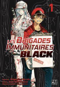 Les brigades immunitaires Black  T1, manga chez Pika de Shigemitsu, Issei