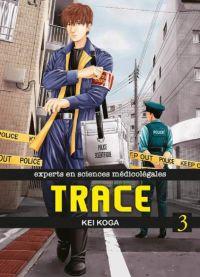 Trace T3, manga chez Komikku éditions de Koga