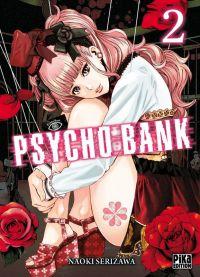 Psycho bank T2, manga chez Pika de Serizawa