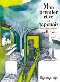 Mon premier rêve en japonais, bd chez Futuropolis de Royer
