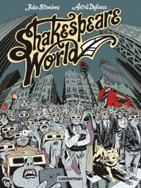 Shakespeare World, bd chez Casterman de Defrance, Stromboni
