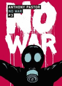 No war T3, bd chez Casterman de Pastor