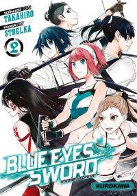 Blue eyes sword - Hinowa ga crush ! T2, manga chez Kurokawa de Takahiro, Strelka