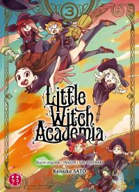 Little witch academia T3, manga chez Nobi Nobi! de Yoshinari, Sato