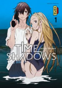 Time shadows T1, manga chez Kana de Tanaka