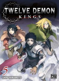 Twelve demon kings  T5, manga chez Pika de Yamamoto