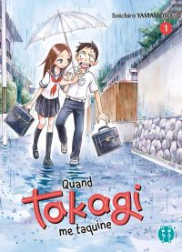 Quand Takagi me taquine T1, manga chez Nobi Nobi! de Yamamoto