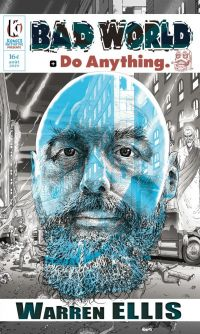 Bad World + Do Anything, comics chez Komics Initiative de Ellis, Burrows, Lefeuvre