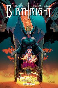 Birthright T7 : Frères de sang (0), comics chez Delcourt de Williamson, Bressan, Lucas