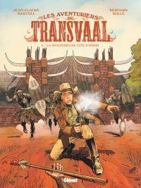 Les Aventuriers du Transvaal T2 : La mystérieuse cité d'Orphir (0), bd chez Glénat de Bartoll, Kölle, Davidenko