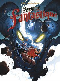 L'Aventure fantastique T2 : Le Saphyrisme (0), bd chez Glénat de Lylian, Drouin, Lorien