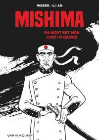 Mishima : Ma mort est mon chef d'oeuvre (0), bd chez Glénat de Weber, Li-An