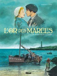 L'Or des marées T1 : Les Moissonneurs de la mer (0), bd chez Glénat de Debois, Fino