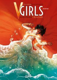 V-Girls L'oeil du diable T1 : Incantare (0), bd chez Soleil de Pécau, Acunzo, Ukropina