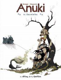 Anuki T9 : L'eau et le feu (0), bd chez Editions de la Gouttière de Maupomé, Sénégas