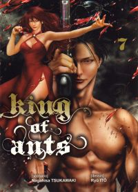 King of ants T7, manga chez Komikku éditions de Tsukawaki, Itô