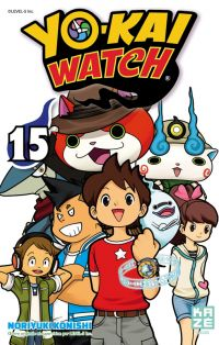 Yo-kai watch  T15, manga chez Kazé manga de Konishi, Level-5