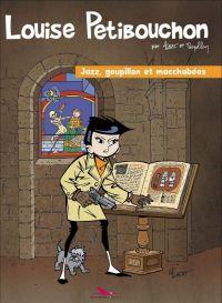 Louise Petibouchon T2 : Jazz, goupillon et macchabees (0), bd chez Les éditions du Long Bec de Depelley, Albert