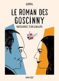Le Roman des Goscinny : Naissance d'un gaulois (0), bd chez Grasset de Catel