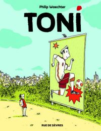 Toni, bd chez Rue de Sèvres de Waechter