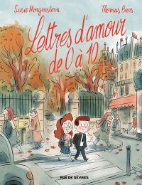 Lettres d'amour de 0 à 10, bd chez Rue de Sèvres de Morgenstern, Baas