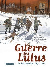 La Guerre des Lulus T2 : 1916 - La perspective Luigi (0), bd chez Casterman de Hautière, Cuvillier