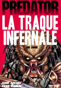 Predator : La traque infernale : Big game (0), comics chez Vestron de Arcudi, Laban, Seagle, Marz, Rouleau, Cobb, Castellini, Gil, Dorkin, Royal, Lacquement, Hernandez, Warner, Jackson