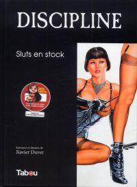 Discipline T3 : Sluts en stock (0), bd chez Tabou de Duvet