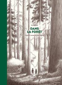 Dans la forêt, bd chez Sarbacane de Lomig