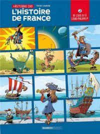 Histoire de l'histoire de France T2 : De Louis XV à Louis-Philippe (0), bd chez Bamboo de Laudrain, Lunven