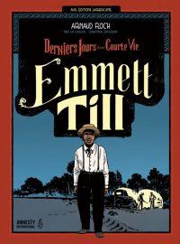 Emmett Till : Derniers jours d'une courte vie (0), bd chez Sarbacane de Floc'h