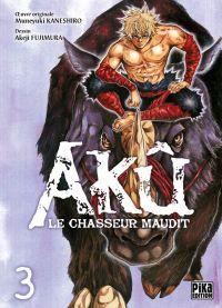 Akû, le chasseur maudit T3, manga chez Pika de Kaneshiro, Akeji
